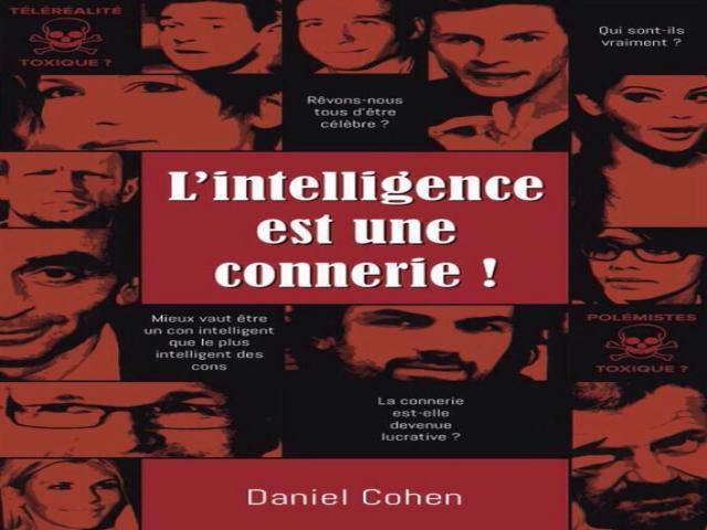 """photo """"L'intelligence est une connerie """" : le roman qui fait déjà débat !"""