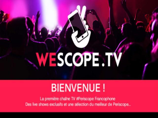 photo article #SocialTV : @wescopetv , la première chaine #TV #SecondEcran sur #Periscope !